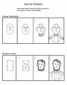 Step by step directions for drawing Abraham Lincoln and George Washington