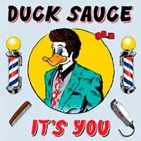 Duck Sauce – It's You