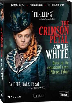 The Crimson Petal And The White!  The seamy side of Victorian London--  On Encore:  Parts 1 & 2, Wed., Oct. 17, 2012; Parts 3 & 4, Thurs., Oct. 18, 2012.
