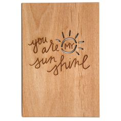 You Are My Sunshine Wooden Love Card  Wood Valentine by Cardtorial