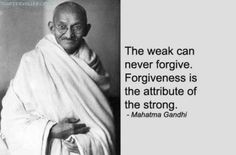 'Forgiveness' - something we need to learn.