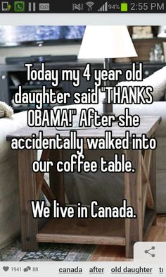 Thanks Obama! Canadians love talking about Obama, like this isn't a joke. I got asked my opinion on him so many times