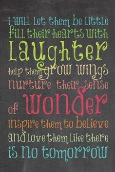I love the words and colors My Little Kids, Let Them Be Little, Let It Be, Great Quotes, Quotes To Live By, Me Quotes, Inspirational Quotes, Mommy Quotes, Child Quotes