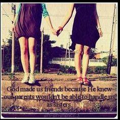 Best friends\sisters