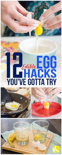 12 Edible Egg Hacks You've Gotta Try