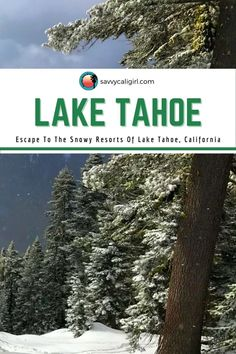 Lake Tahoe California is full of wonderful resorts for every type of adventure. Is is the perfect California destination this winter for the entire family.