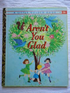 Aren't You Glad - Copyright 1960 - 1962 Edition
