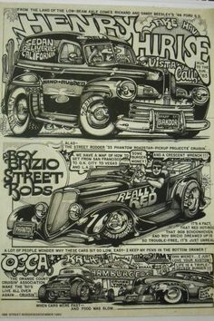 Was talking with some friends recently about Dave Bell's artwork and we wondered what happened to all of it after his passing. I grew up seeing his. Car Drawings, Cartoon Drawings, Bike Magazine, Bell Art, Black Comics, Going Out Of Business, Retro Illustration, Learn To Draw, Hot Rods
