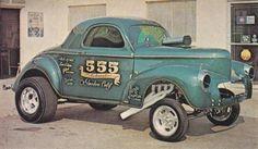 40s Willy's Gasser -555-