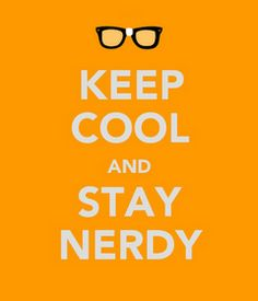 Keep Cool & Stay Nerdy