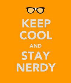 Keep Cool & Stay Nerdy
