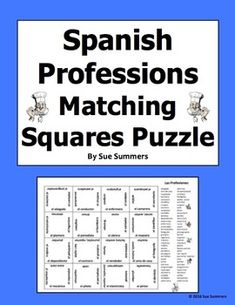 Spanish Professions Matching Squares Puzzles and Assignment - Las Profesiones by Sue Summers Vocabulary List, Spanish Vocabulary, Spanish English, Spanish Words, Challenging Puzzles, Cooperative Learning, Different Words, Hands On Activities, Squares
