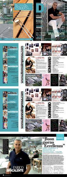 """NERO GIARDINI - ENRICO BRACALENTE by DONNA IMPRESA MAGAZINE Storia di copertina - Magazine with 51 pages: http:// www.donnaimpresa.com present STORIA DI COPERTINA """"Buongiorno Eccellenza"""" NERO GIARDINI: IL PRODOTTO, LA TECNOLOGIA, I VALORI. UNA PRODUZIONE DI SCARPE ED ACCESSORI MADE IN ITALY, EMBLEMA DI ELEGANZA SENZA TEMPO, SI CONFERMA LA SCELTA VINCENTE PER L'AZIENDA MARCHIGIANA PREMIATA DAL MERCATO. Enrico è intelligente, brillante, ospitale. Carattere deciso che tende ..."""
