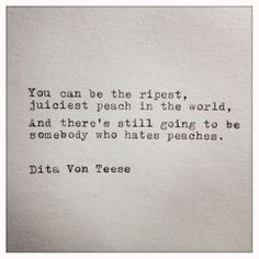 Dita Von Teese Quote Typed on Typewriter - Quotes - Poetry Quotes, Wisdom Quotes, Book Quotes, Words Quotes, Quotes To Live By, Me Quotes, Motivational Quotes, Inspirational Quotes, Sayings