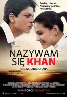 My Name Is Khan - This particular movie made me realize that love can transcend the worst difficulties and the brings out the best in every human being. Hd Movies, Film Movie, My Name Is Khan, Latest Hindi Movies, Im Happy, That's Love, Tv Series, Names, Movie Posters