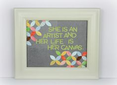 """She is an artist and her life is her canvas"" wall art www.fiskars.com #CreativityisContagious"