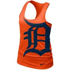 Nike Detroit Tigers Ladies Cotton Tank Top - Orange. I need this since it's my man's nickname and tattooed on his leg!