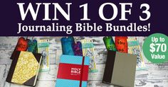 Win 1 of 3 Journaling Bible Bundles In This Fabulous Giveaway!