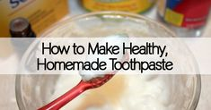 Looking to avoid the dangers of fluoride and keep a healthy smile? Learn how make healthy, homemade toothpaste.