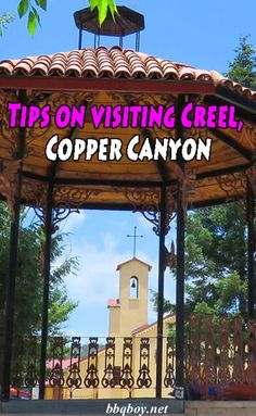 Creel is one of the most popular towns that people visit when going to Mexico's Copper Canyon. But a lot of people get confused about Creel. Here is what you should know about Creel and the Copper Canyon. #bbqboy #Creel #Coppercanyon #Mexico #travel