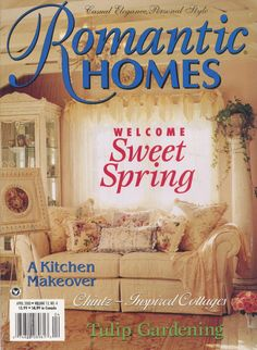 The very first magazine Cover and article on Christie Repasy, April 2000 Romantic Homes