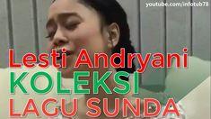 Lesti Andriyani Koleksi Lagu Sunda Terlengkap Dangdut Terbaru Terpopuler...