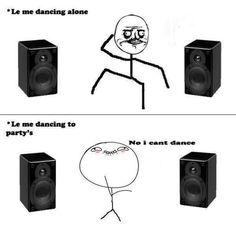 Le me dancing funny memes meme dancing funny quote funny quotes humor humor quotes funny pictures