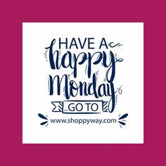 Have A Happy Monday and Go To www.shoppyway.com  Shoppyway - The way to happiness! #shopping #happiness #monday #fashion #onlineshop #onlineshopping #product #happymonday
