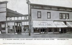 G.T. Rogers' Grocery, Glass, Crockery and Boots and Shoe Store, Cranbrook, BC, 1906.