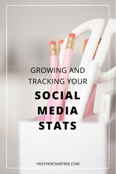 growing + tracking your social media stats