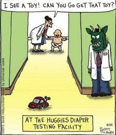 At the Huggies Diaper Testing Facility I see a toy! Can you go get that toy? Lady leading a baby down a hallway where someone in a scary mask is waiting to scare it. Funny Cute, Really Funny, Crazy Funny, Huggies Diapers, Online Comics, Funny Bunnies, Humor Grafico, I Love To Laugh, Funny Comics