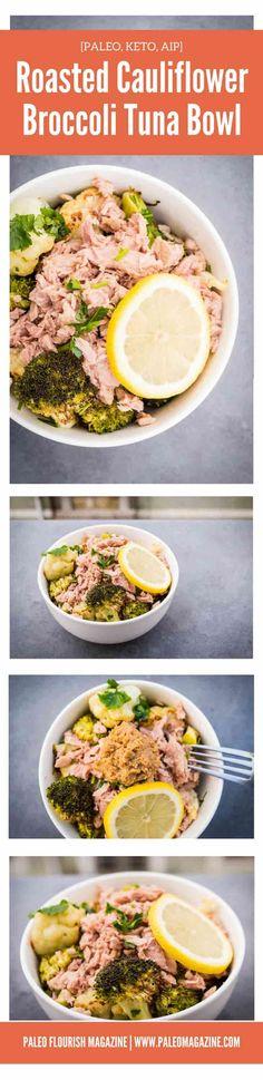 Roasted Cauliflower Broccoli Tuna Bowl [Paleo, Keto, AIP] #paleo #keto #aip - http://paleomagazine.com/cauliflower-broccoli-tuna-bowl-paleo-keto-aip
