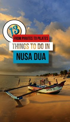 From the Pirate Park to Yoga studios and Surf and Turf. Here are 13 of the best things to do in Nusa Dua, Bali.