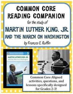 Martin Luther King Jr and the March on Washington Grades 2 and 3 Common Core Reading Companion - Lessons, Activities, and Quiz for this CCSS Text Exemplar for Grades 2-3