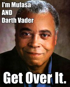 James Earl Jones. What range.