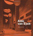 Aldo van Eyck por Robert McCarter