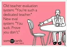 Teacher Evaluation System - do you agree? Old Teacher, New Teachers, Best Teacher, School Teacher, Teacher Stuff, Teacher Tired, Funny Teachers, Teacher Evaluation, Jokes