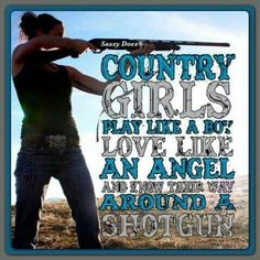 Moral of the story...dont piss off a country girl :-)