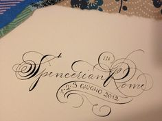 Spencerian script in Rome | Flickr - Photo Sharing!