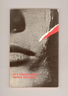 "Derek Walcott, ""In a Green Wood Poems 1948 - 1960"" by Derek Walcott. Paperback reissue Published by Jonathan Cape in 1969. Nobel Prize Caribbean Poet from St. Lucia, West Indies. For sale by Professor Booknoodle $18.00 USD"