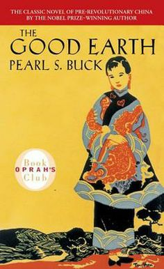 Good Earth, Pearl S. Buck