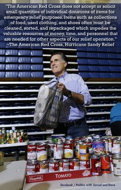 Romney bought supplies for supporters to 'donate' to him for a photo op. If that wasn't scummy enough, all he had to do was look up the RedCross website to see that they don't take non-cash donations. Dipshit.