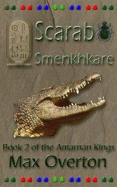 The Amarnan Kings Book 2: Scarab - Smenkhkare by Max Overton, http://www.amazon.com/dp/B005ERY6UY/ref=cm_sw_r_pi_dp_c4.uqb13ET6FV