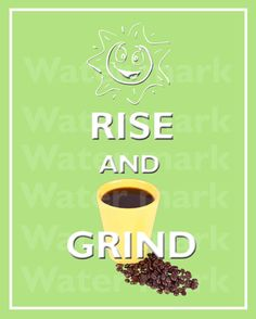 Walla art print 8x10 RISE And GRIND COFFEE Quote art print by PosterPrintNation, $8.99