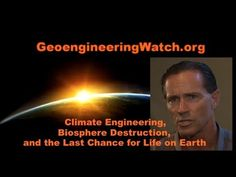 Climate Engineering, Biosphere Destruction, and the Last Chance for Life...