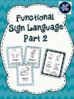 Learn more functional signs!!!  Posters, Reference Sheets, Worksheets, & Flashcards Galore!!!