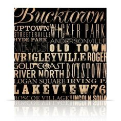 Chicago neighborhoods. This artist does custom prints as well.