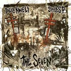 Talib Kweli and Styles P team up for a new EP titled 'The Seven.' The new project features guest appearances by Common, Rapsody, Jadakiss and Sheek Louch. Hip Hop News, Hip Hop Rap, Talib Kweli, Let It Burn, Styles P, Hip Hop And R&b, The Seven, Various Artists