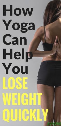 How to Use Yoga to Lose Weight | Yoga Tips for Weight Loss for Beginners | http://avocadu.com/yoga-lose-weight-quickly/