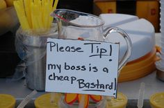 Tips Jar... too good not to have it.